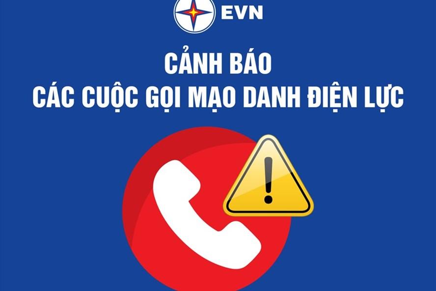 Cảnh báo cuộc gọi mạo danh Công ty điện lực, báo khách hàng nợ tiền điện để lừa đảo